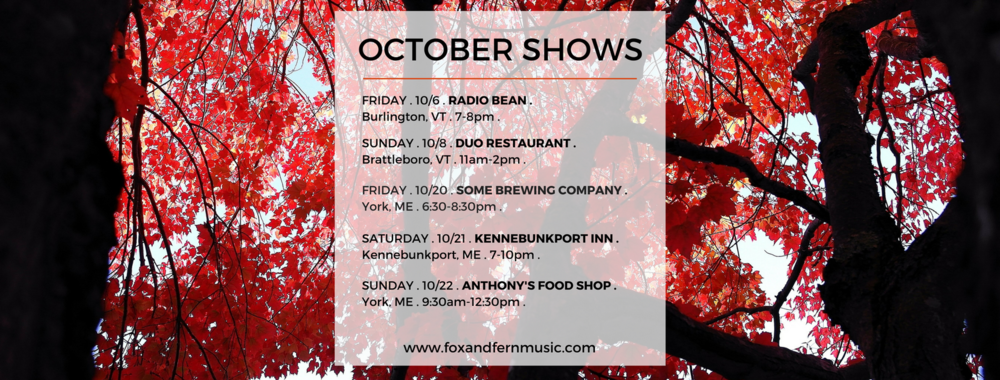 October Fox & Fern shows