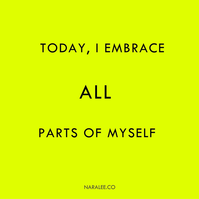 acceptance-quote-i-embrace-all-parts-of-myself
