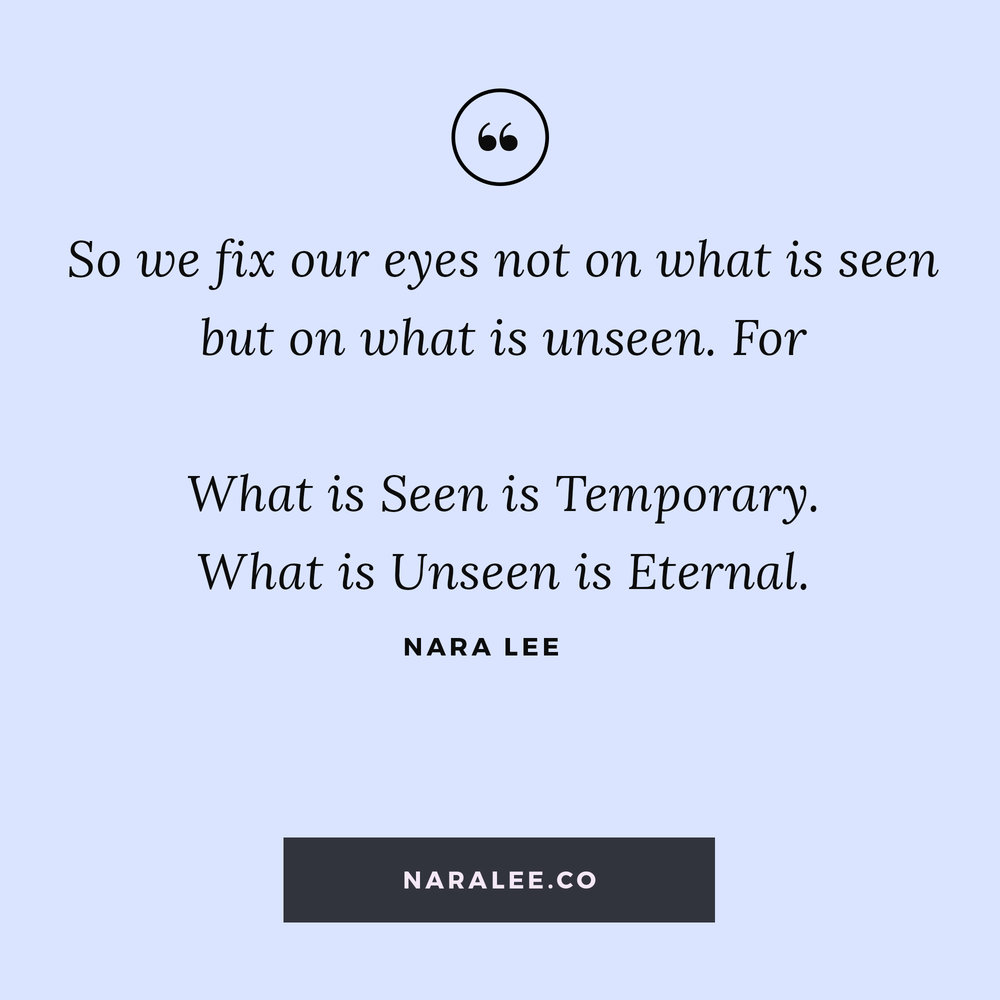 [Living-on-Purpose-Quotes] Nara Lee Quotes -Faith Quotes- Faith in the Unseen.jpg