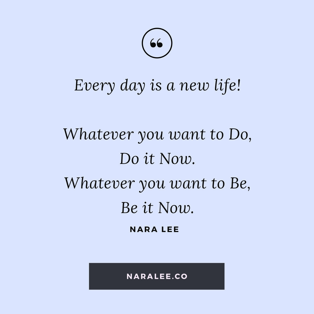 [Living-on-Purpose-Quotes] Nara Lee Quotes - Motivation Quotes- New Life.jpg