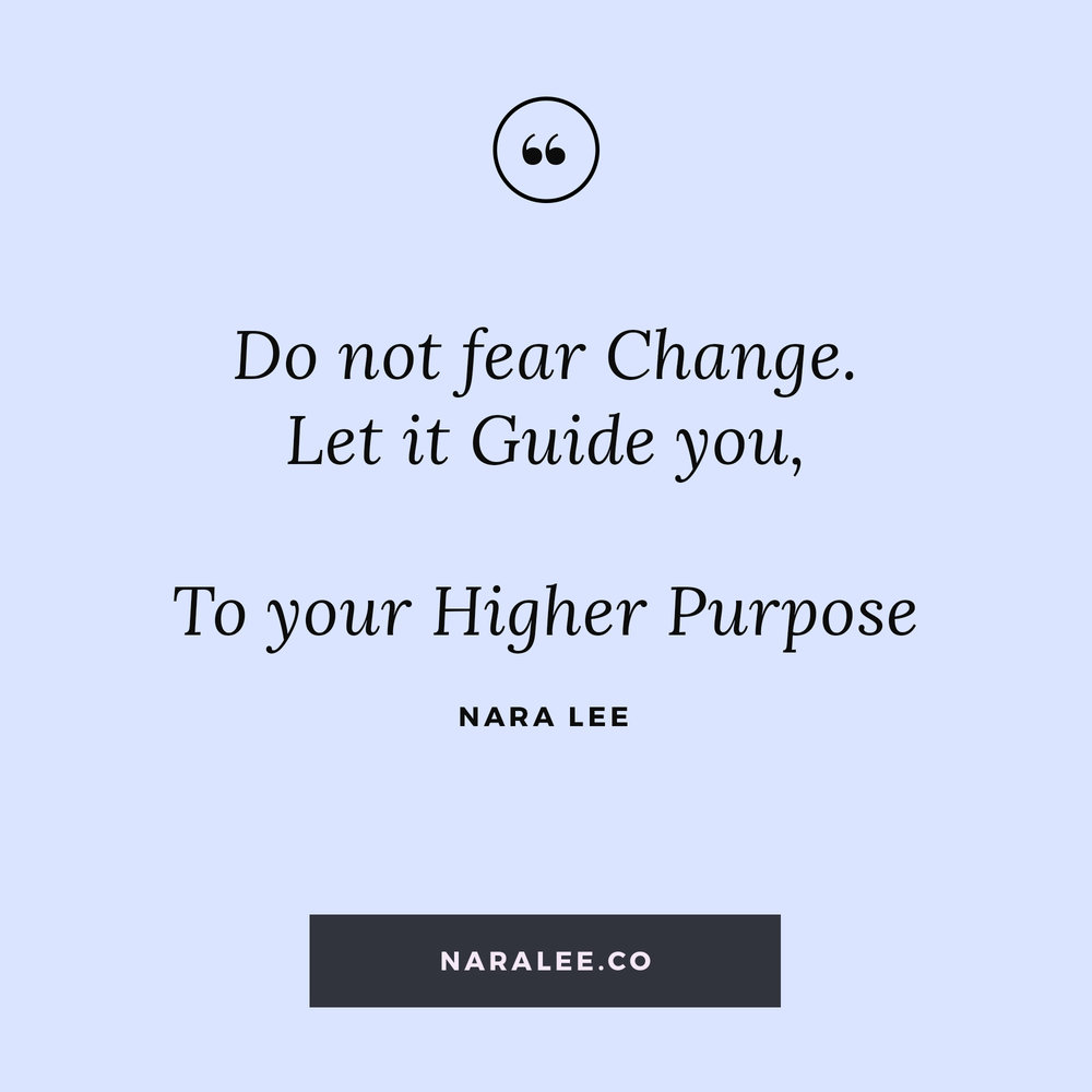 [Living-on-Purpose-Quotes] Nara Lee Quotes - Change Quotes- Change.jpg