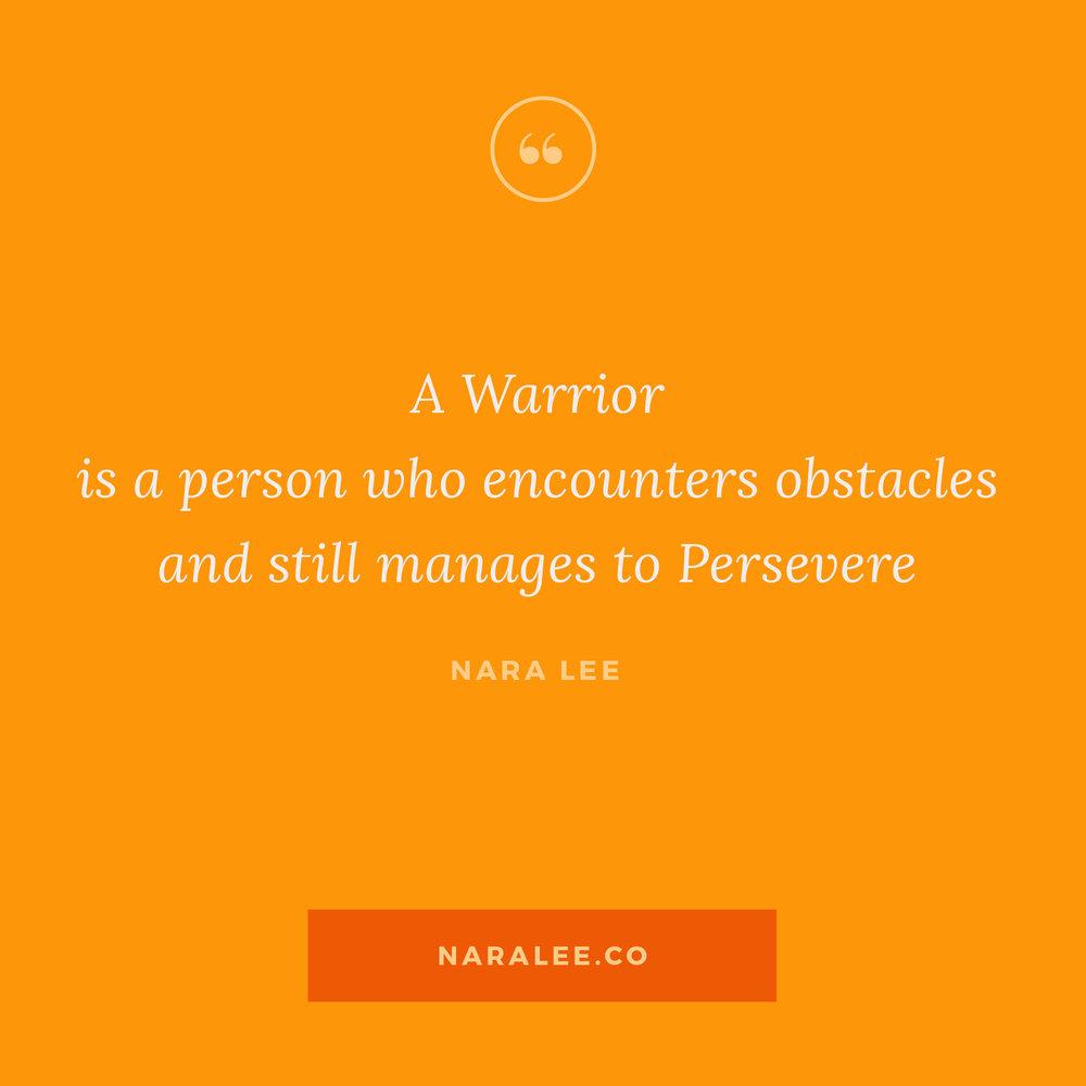 [Rising-Strong-Quotes] Nara Lee Quotes - Warrior.jpg
