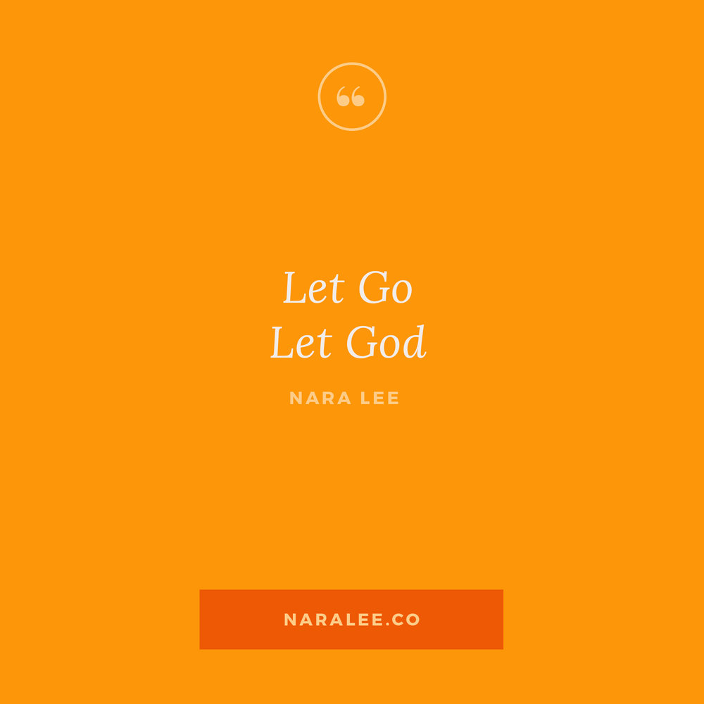 Nara Lee Let Go Let God Inspirational Quotes