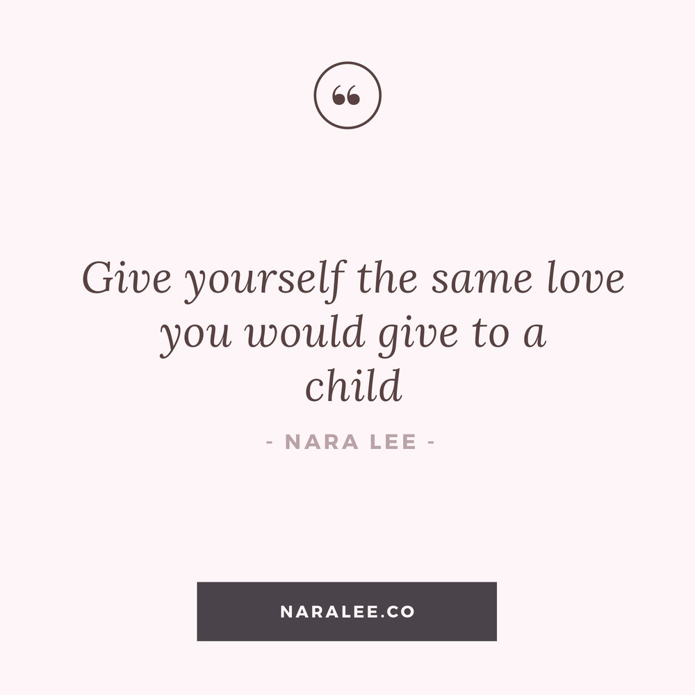 [Self-Love-Quotes] Nara Lee Quotes - Love as a Child.jpg
