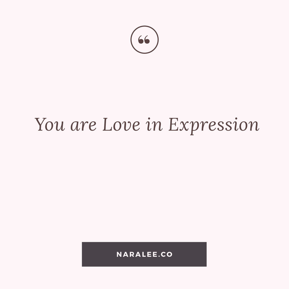 [Self-Love-Quotes] Nara Lee Quotes - You are Love in Expression.jpg