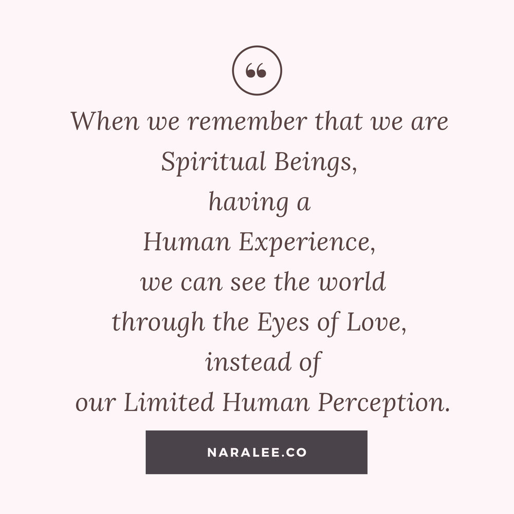 [Self-Love-Quotes] Nara Lee Quotes - Spiritual Beings having a Human Experience Quote.jpg