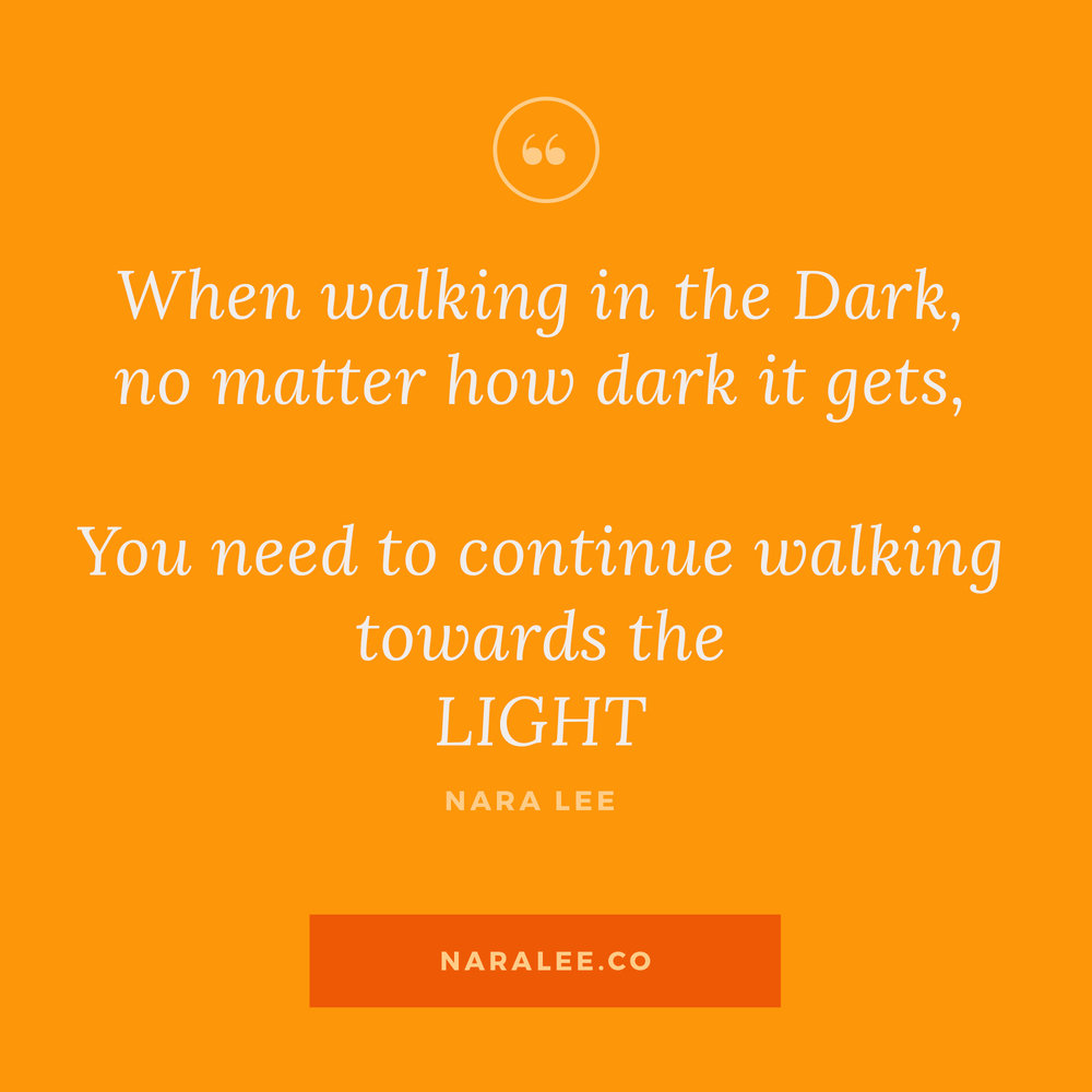 [Rising-Strong-Quotes] Nara Lee Quotes - Darkness into Light.jpg