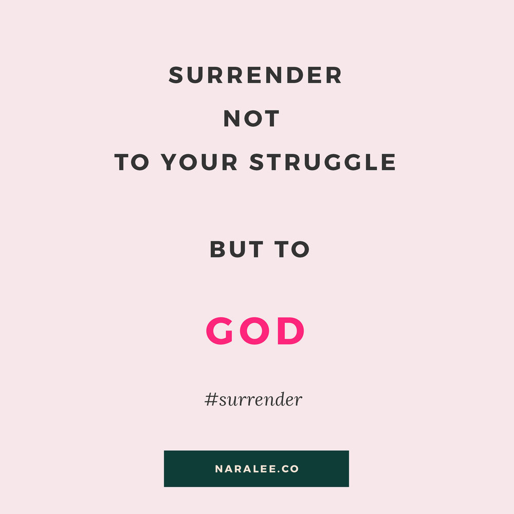 Nara Lee Quotes - Surrender to God.jpeg