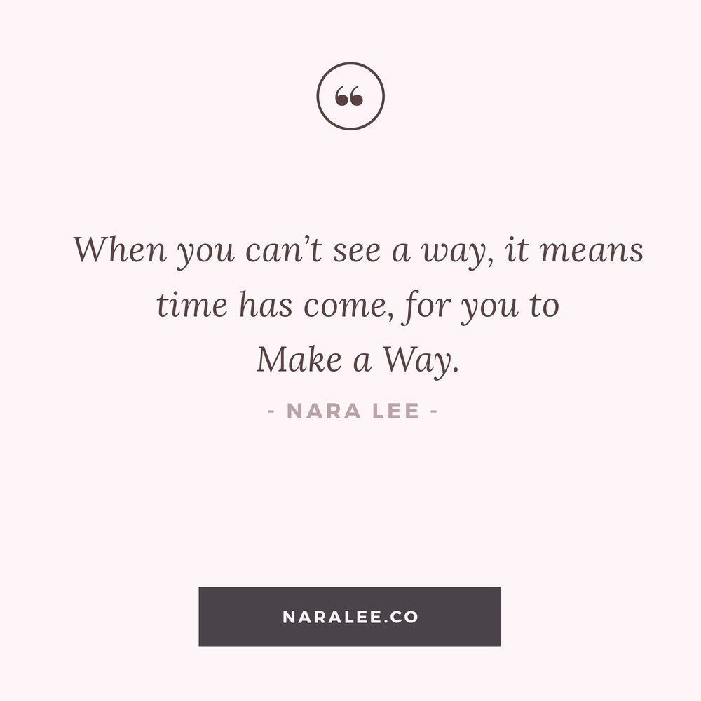 [Self-Love-Quotes] Nara Lee Quotes- Make a Way.jpg