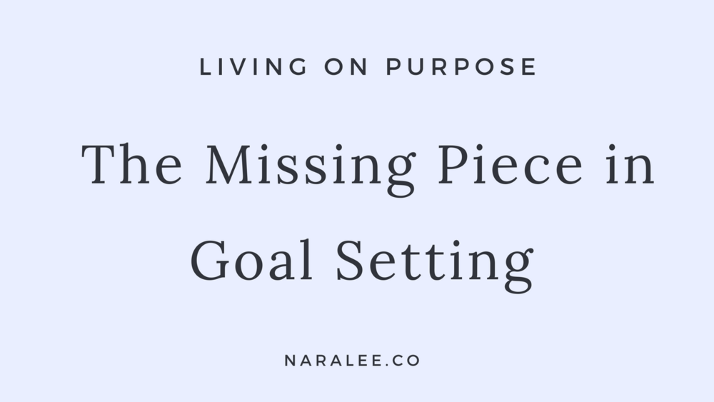 The Missing Piece in Goal Setting.png