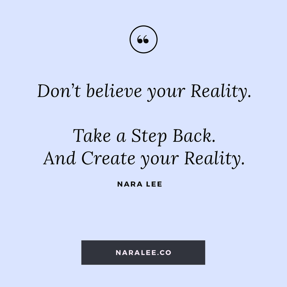 [Living-on-Purpose-Quotes] Don't Believe your Reality.jpg
