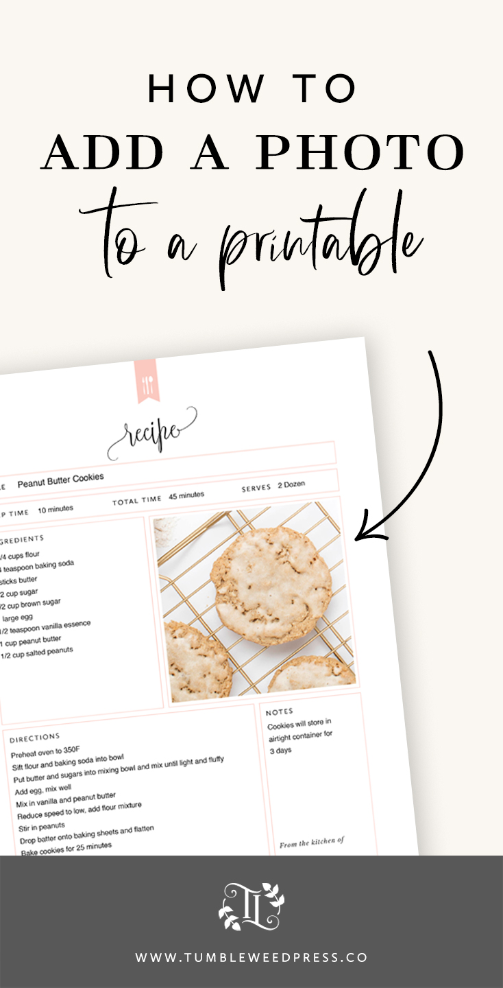 How to add a photo to a Printable. Step-by-step instructions by TumbleweedPress.Co #printable #printables
