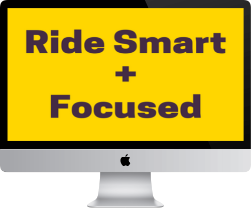Whether you have a trainer or not, Ride Smart + Focused is a 100% free 5-day email course designed to teach you how to create, set, and achieve your goals in the saddle.