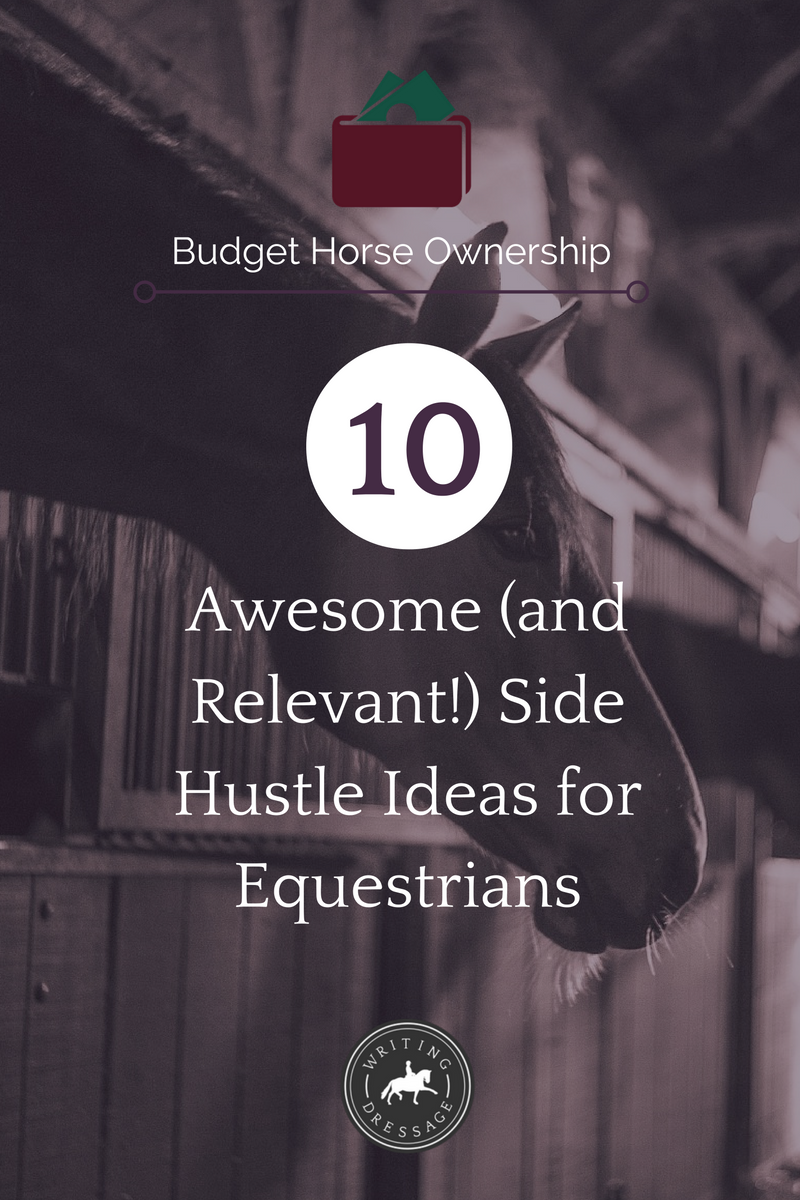 10 awesome (and relevant!) side hustle ideas for equestrians
