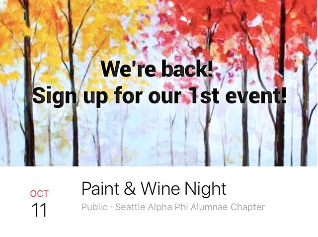 Our first event is Thursday Oct 11th at @canvaspaintandsip in Kirkland! Spots still available RSVP @Seattlealphaphi.com