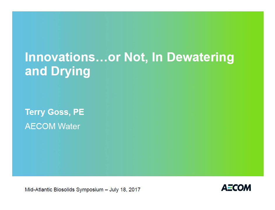 Innovations... or Not, IN Dewatering and Drying