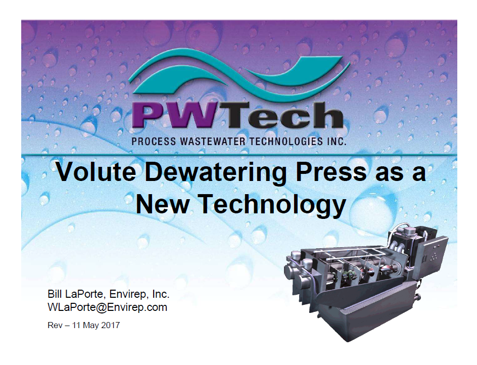 Volute Dewatering Press as a New Technology - Bill LaPorte, Envirep, Inc.