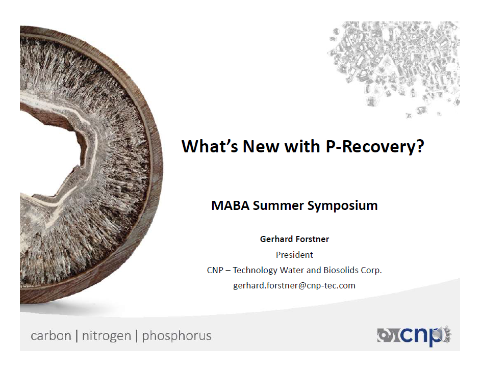 What's New with P-Recovery - Gerhard Fostner, CNP - Technology Water and Biosolids Corp