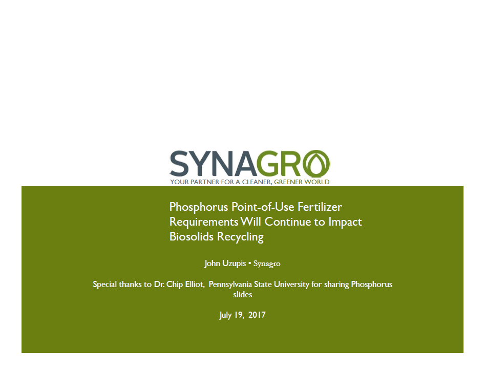 Phosphorus Point-of-Use Fertilizer Requirements Will Continue to Impact Biosolids Recycling - John Uzupis, Synagro