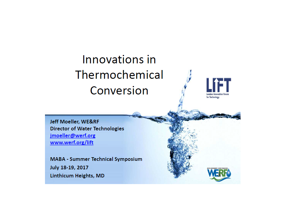Technology Presentation: Innovations in Thermochemical Conversion - Moeller Jeff, WE&RF