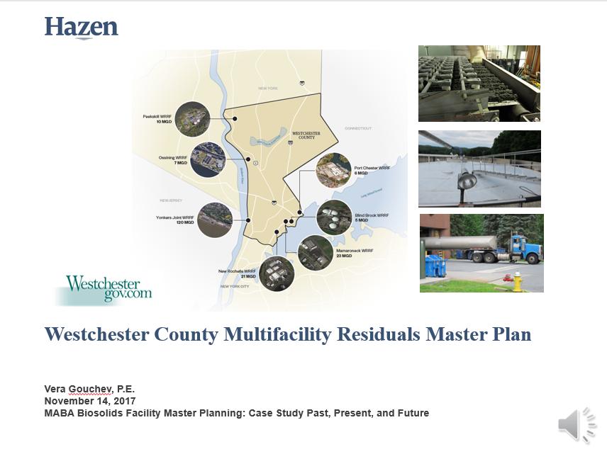 Westchester County: Multifacility Residuals Master Plan - Vera Gouchev, Hazen & Sawyer