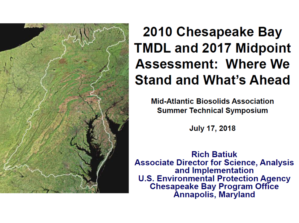 2010 Chesapeake Bay TMDL and 2017 Midpoint Assessment: Where We Stand and What's Ahead | Rich Batiuk, EPA Chesapeake Bay Manager