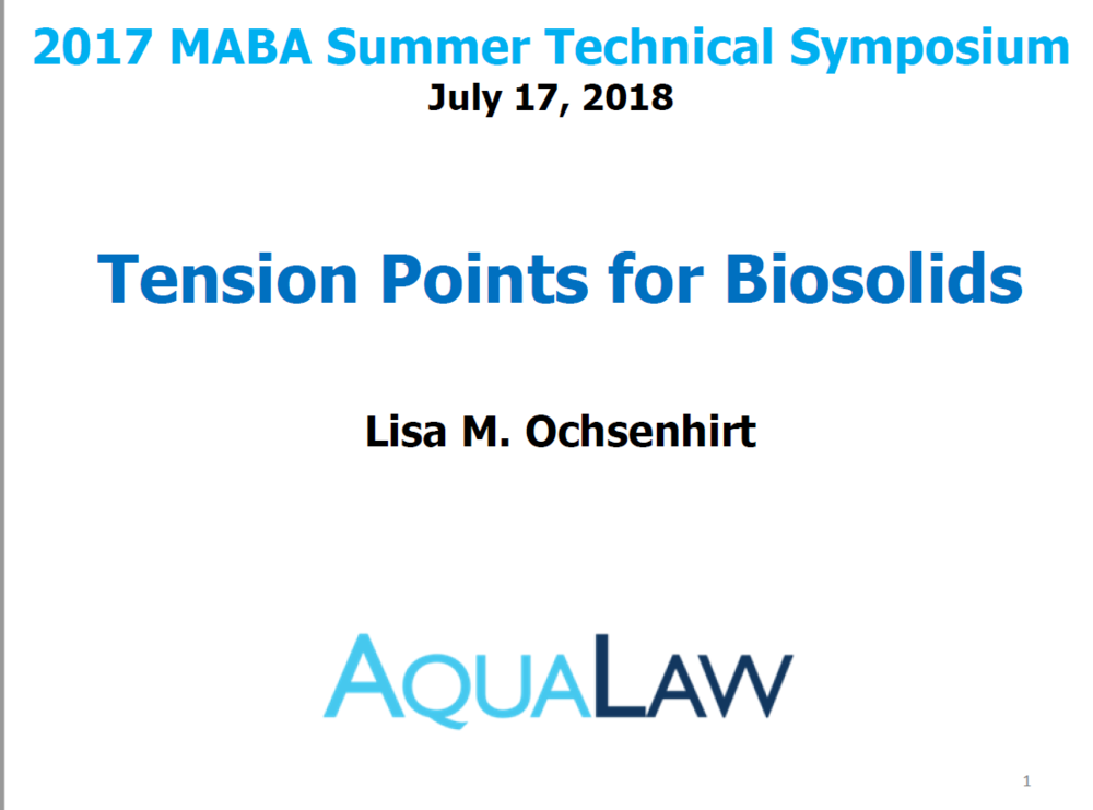 Tension Points for Biosolids | Lisa M. Ochsenhirt, AquaLaw
