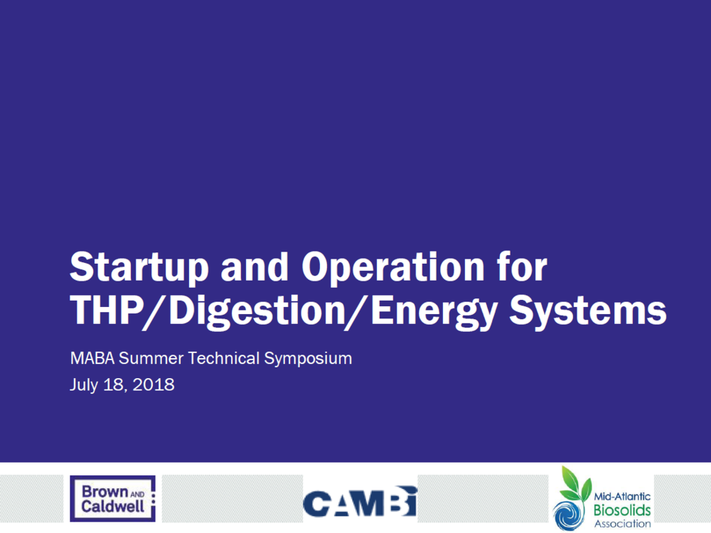 Startup and Operation for THP/Digestion/Energy System | Tom Chapman, Brown and Caldwell