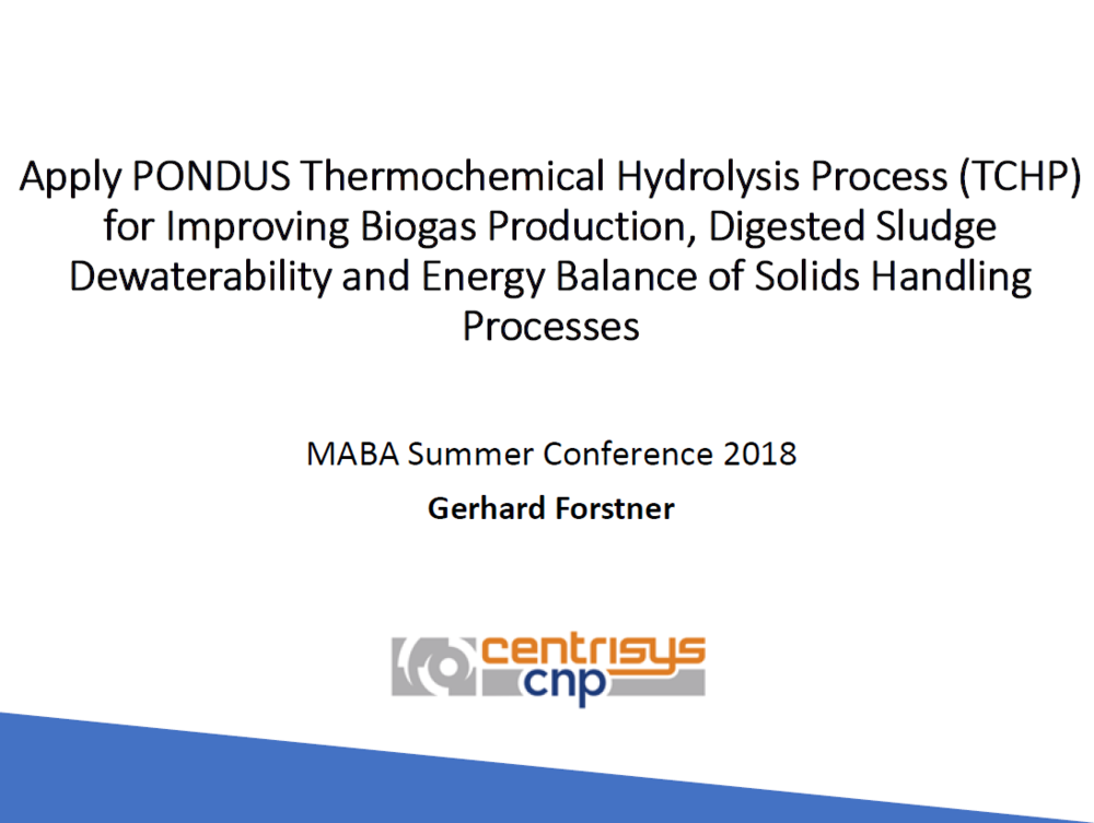 Apply PONDUS Thermochemical Hydrolysis Process (TCHP) for Improving Biogas Production, Digested Sludge Dewaterability and Energy Balance of Solids Handling Processes | Gerhard Forstner CNP-AirPrex