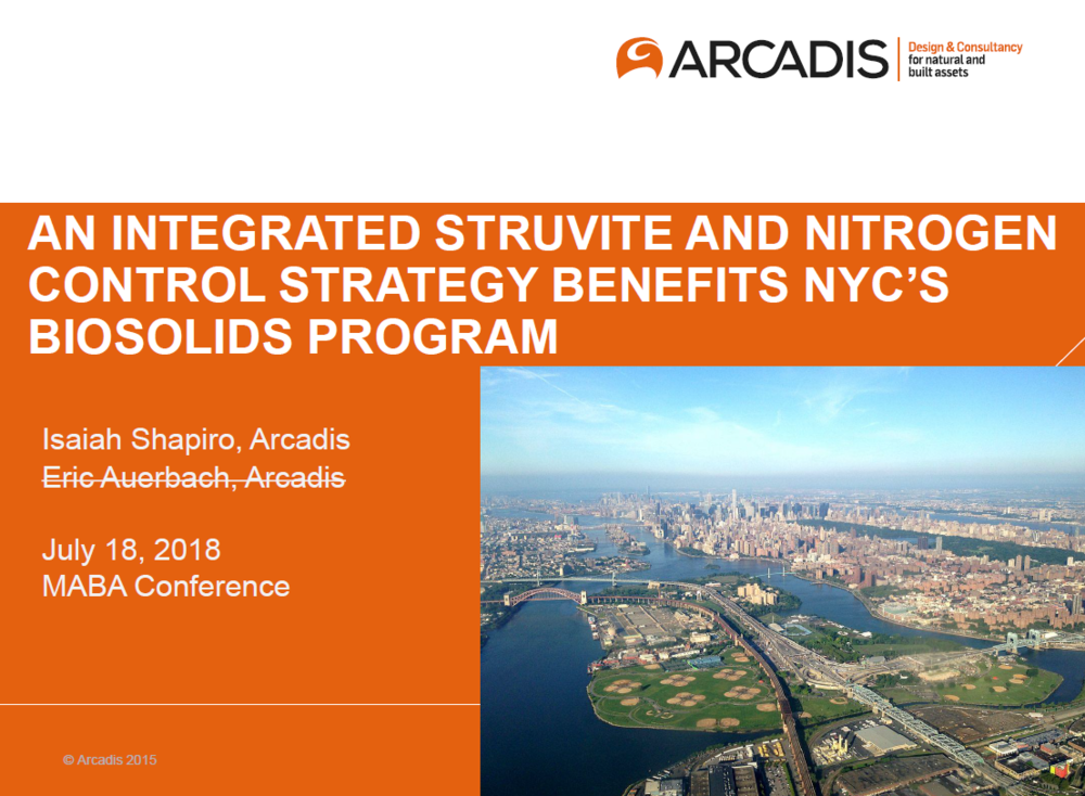 An Integrated Struvite and Nitrogen Control Strategy Benefits NYC's Biosolids Program | Isaiah Shapiro, Arcadis