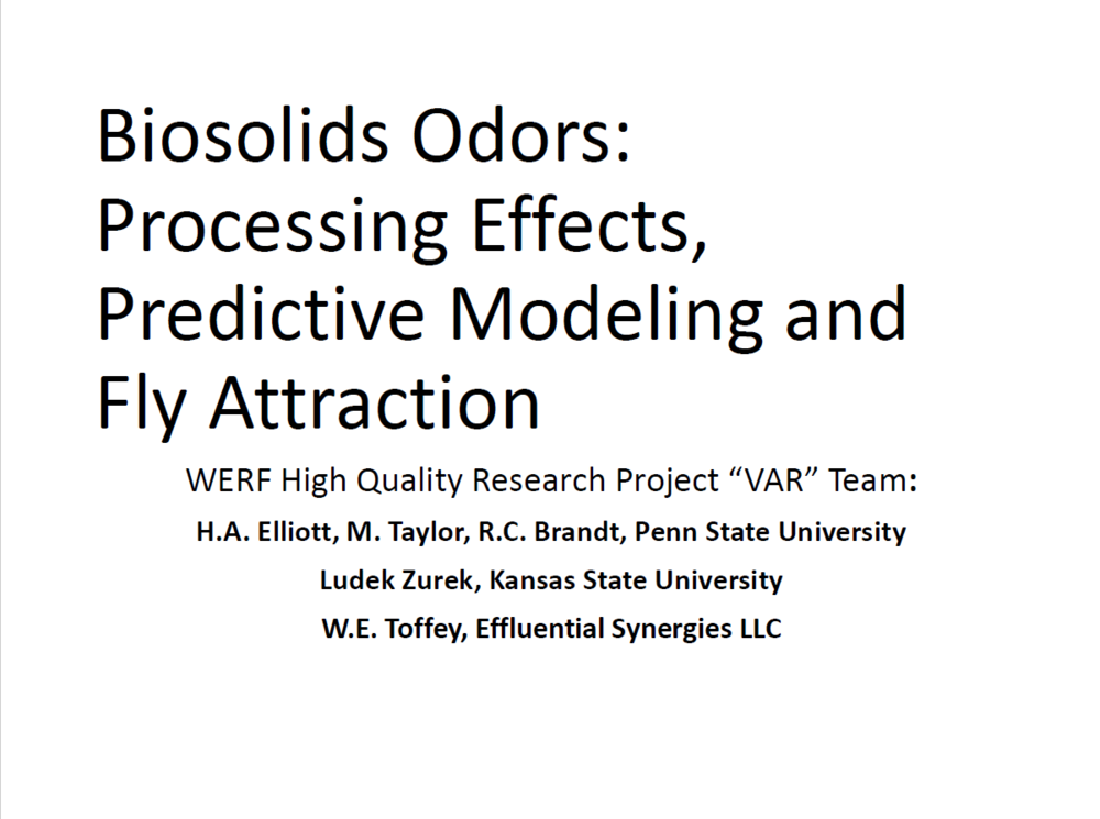 Biosolids Odors: Processing Effects, Predictive Modeling and Fly Attraction | H.A. Elliot, M. Taylor, R.C. Brandt, Penn State University, Ludek Zurek , Kansas State