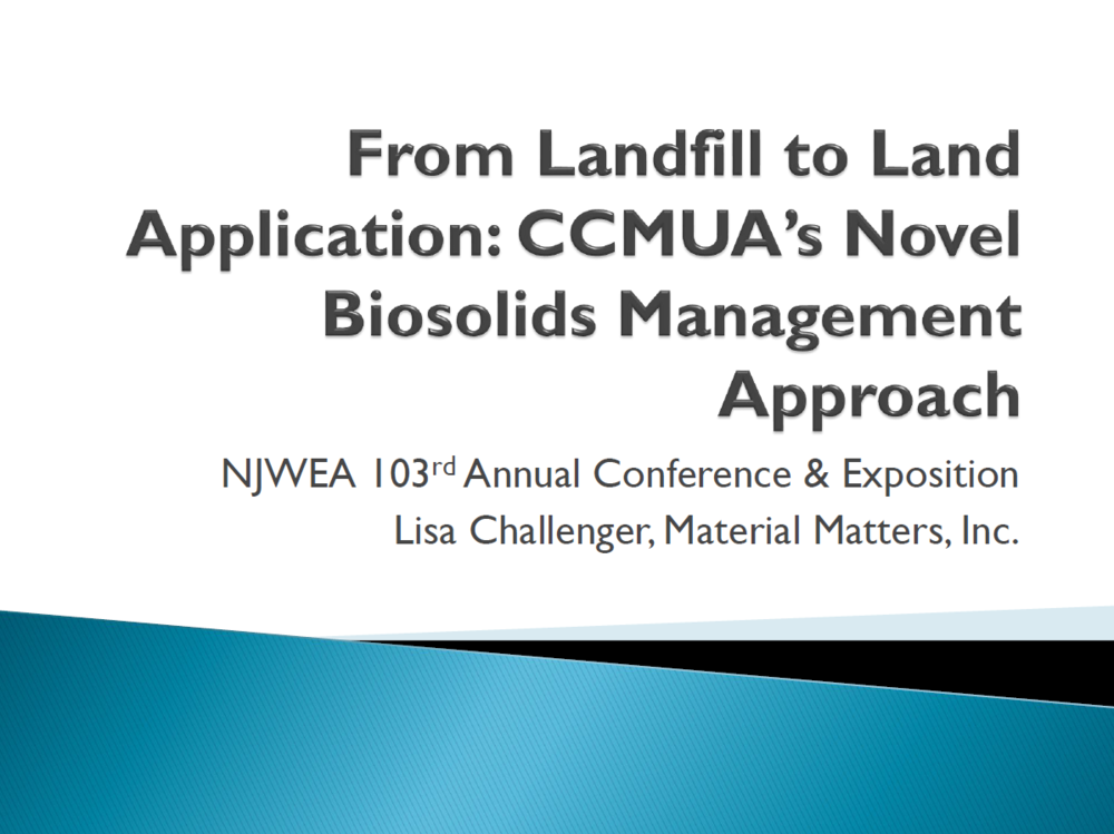 From Landfill to Land Application: CCMUA's Novel Biosolids Management Approach | Lisa Challenger, Material Matters, Inc.