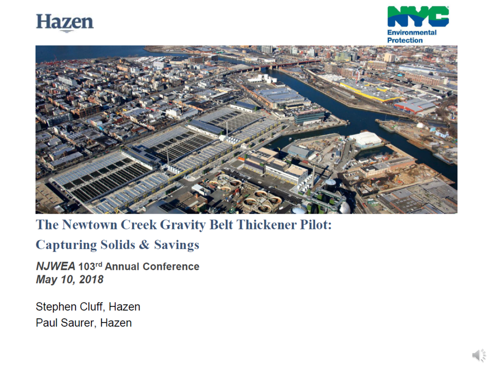 Newtown Creek Gravity Belt Thickener Pilot: Capturing Solids & Savings | Stephen Cluff, Paul Saurer, Hazen