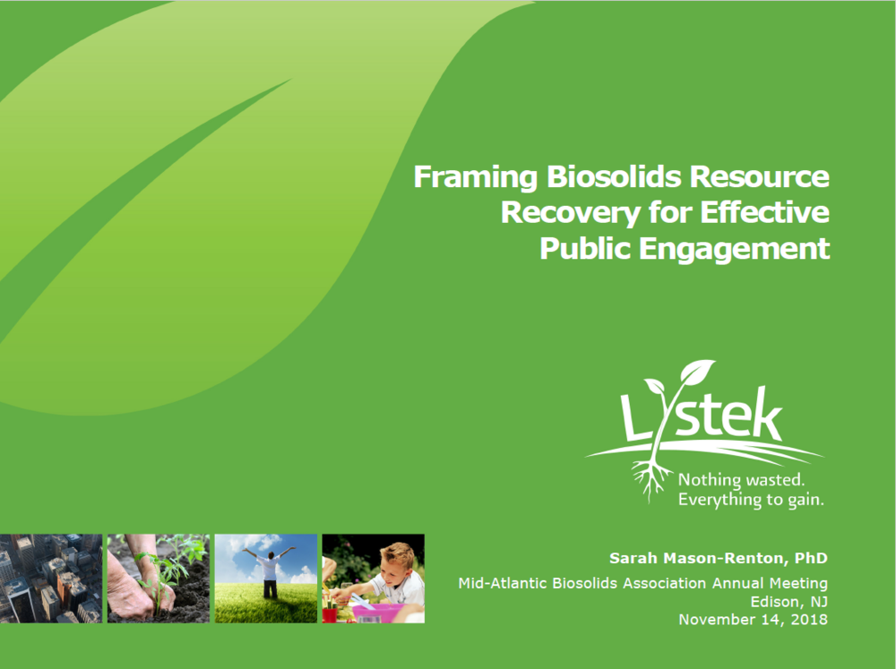 Framing Biosolids Resource Recover for Effective Public Engagement   Sarah Mason-Renton, PhD, Lystek