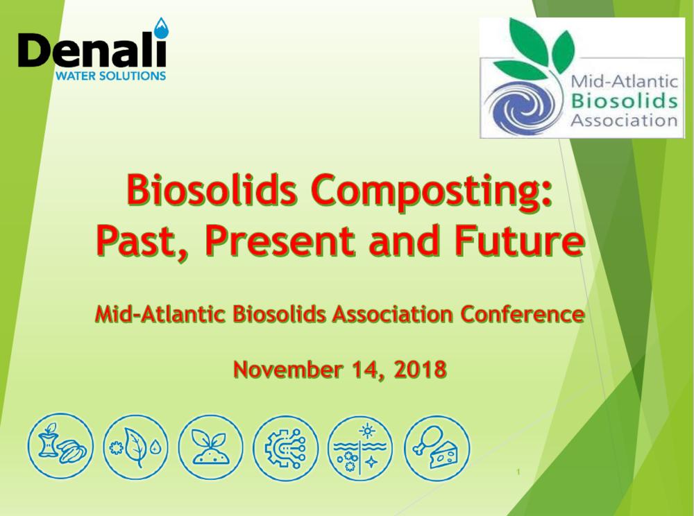 Biosolids Composting: Past, Present and Future   Jeff LeBlanc, Denali Water Solutions