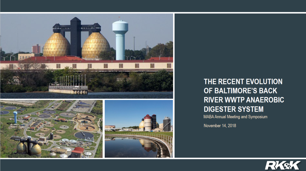 The Recent Evolution of Baltimores Back River WWTP Anaerobic Digester System | DJ Wacker, RK&K