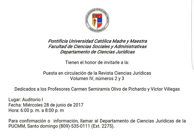 Este miércoles 26, a las 6:00 p. m.: Puesta en circulación Revista Ciencias Juríducas PUCMM y homenaje a Dr. Víctor Villegas y Dra. Semíramis Olivo.