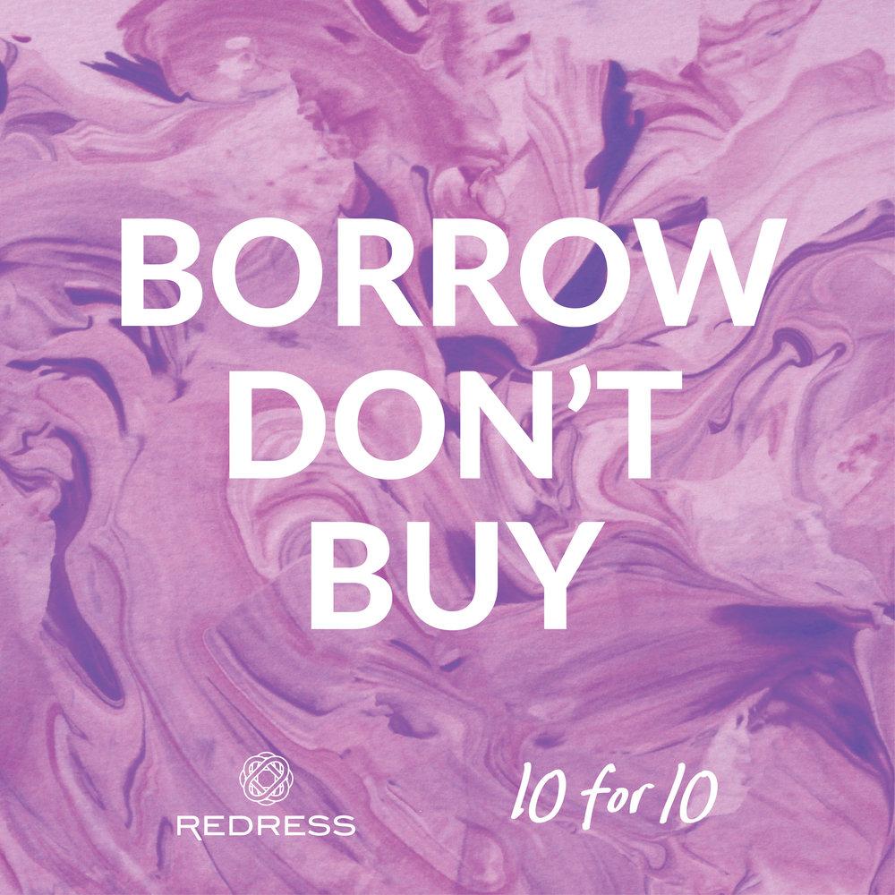 Redress 10for10 BorrowDontBuy.jpg