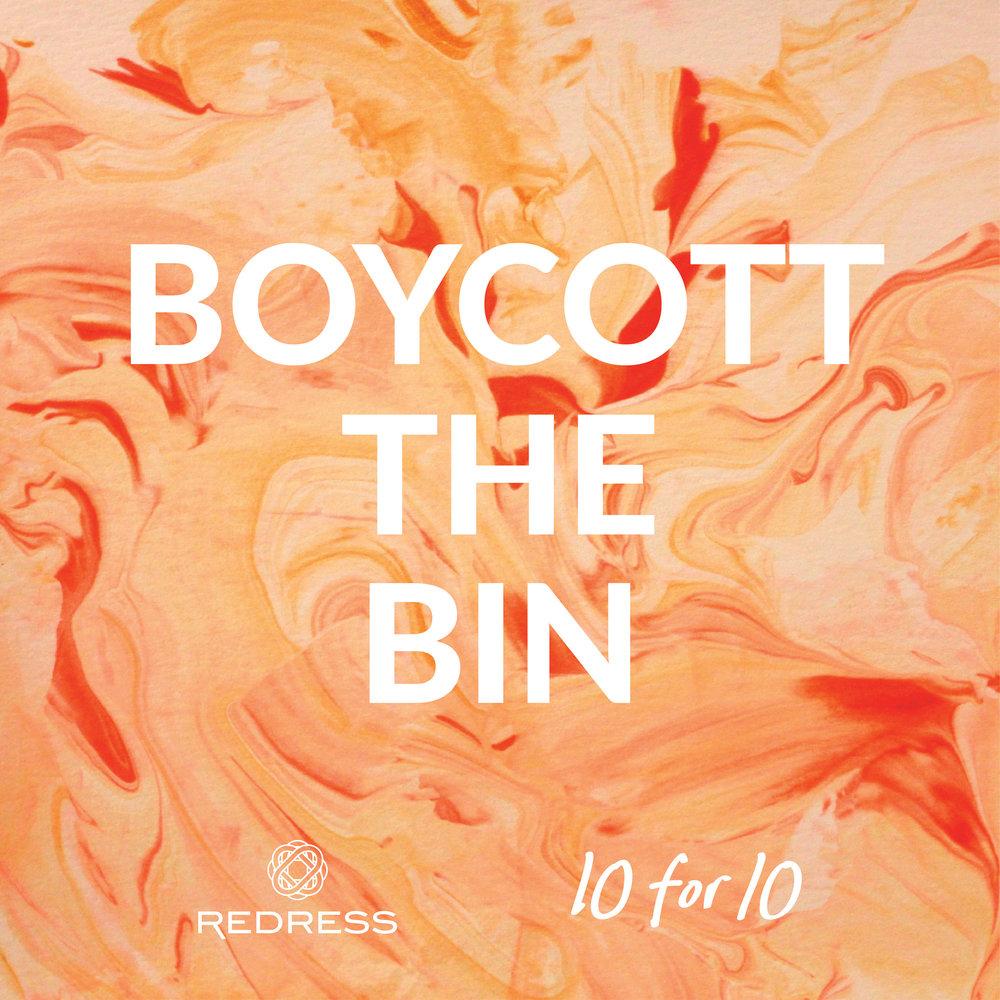 Redress 10for10 BoycottTheBin.jpg