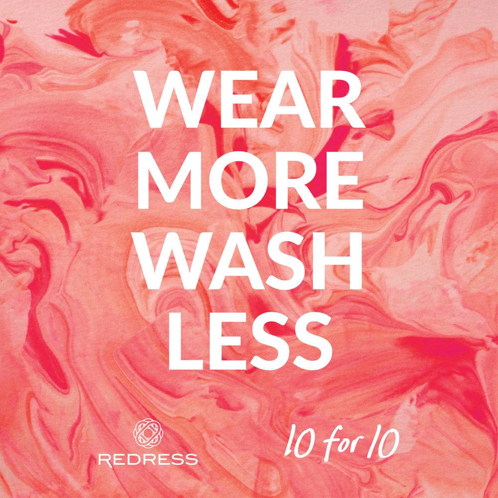 Redress 10for10 WearMoreWashLess.jpg
