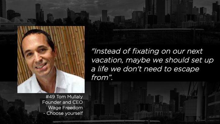 Tom Mullaly - Founder & CE Wage Freedom