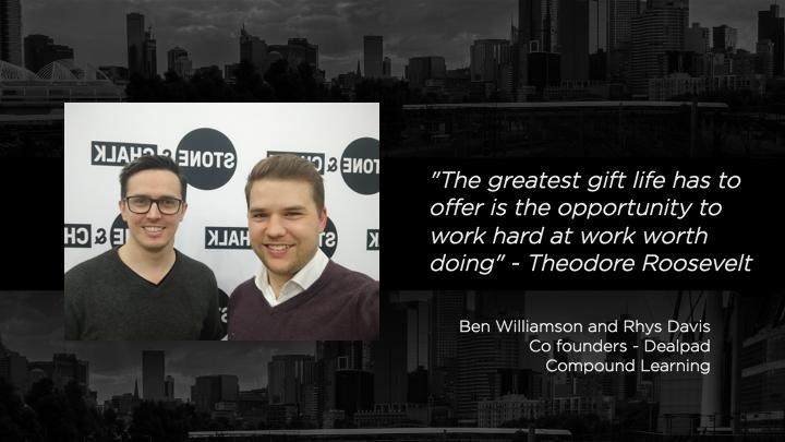 Ben Williamson and Rhys Davis - Co-founders, Dealpad
