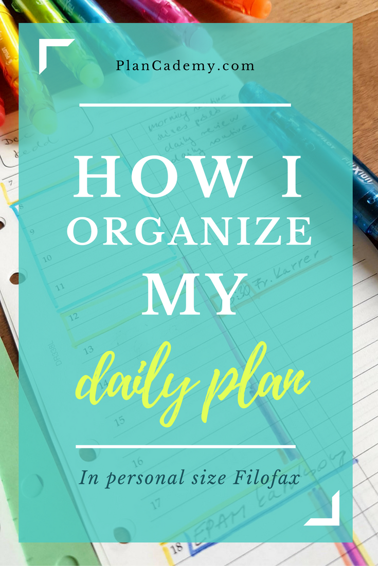How I organize my daily plan