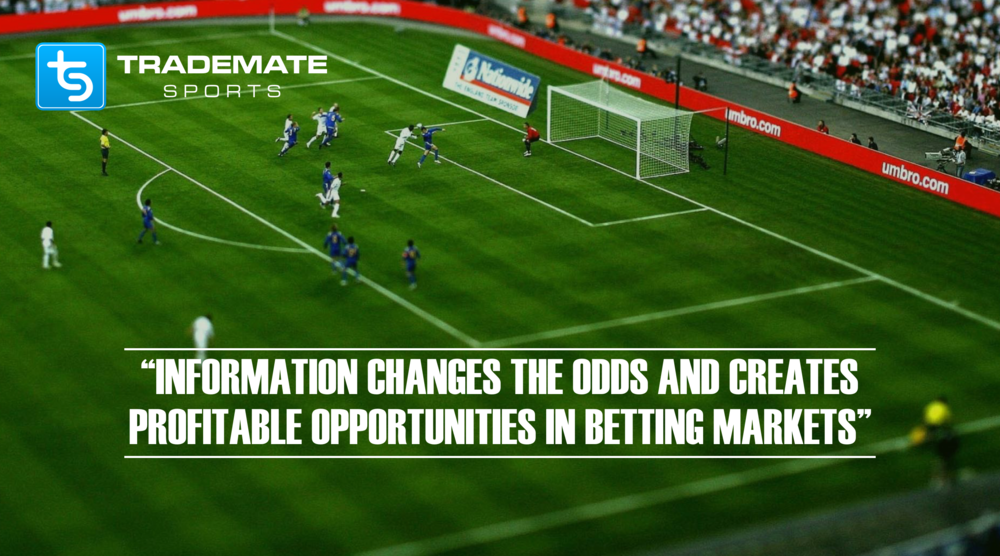Information changes the odds and creates value in sports betting markets