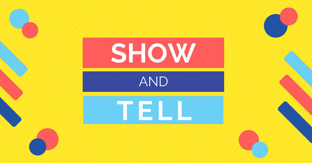 Show & Tell Sermon Graphic - Wide.jpg