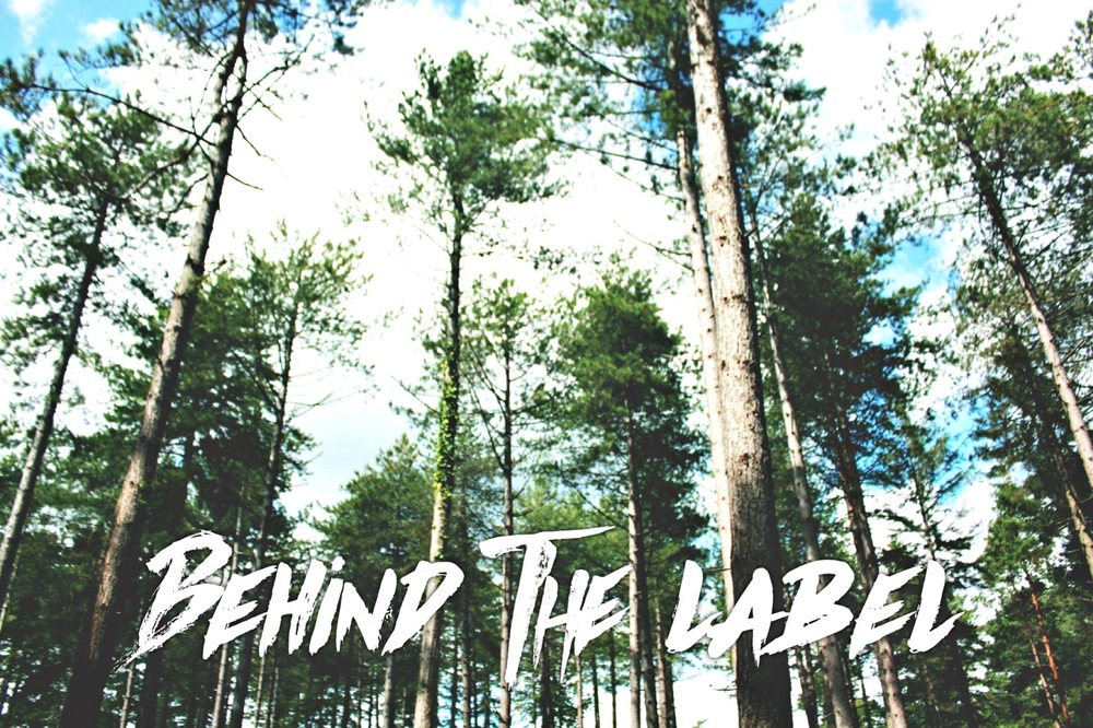 BEHIND THE LABEL