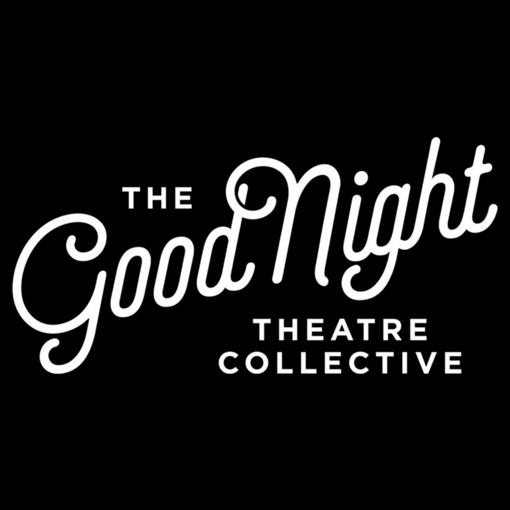 The Good Night Theatre Collective