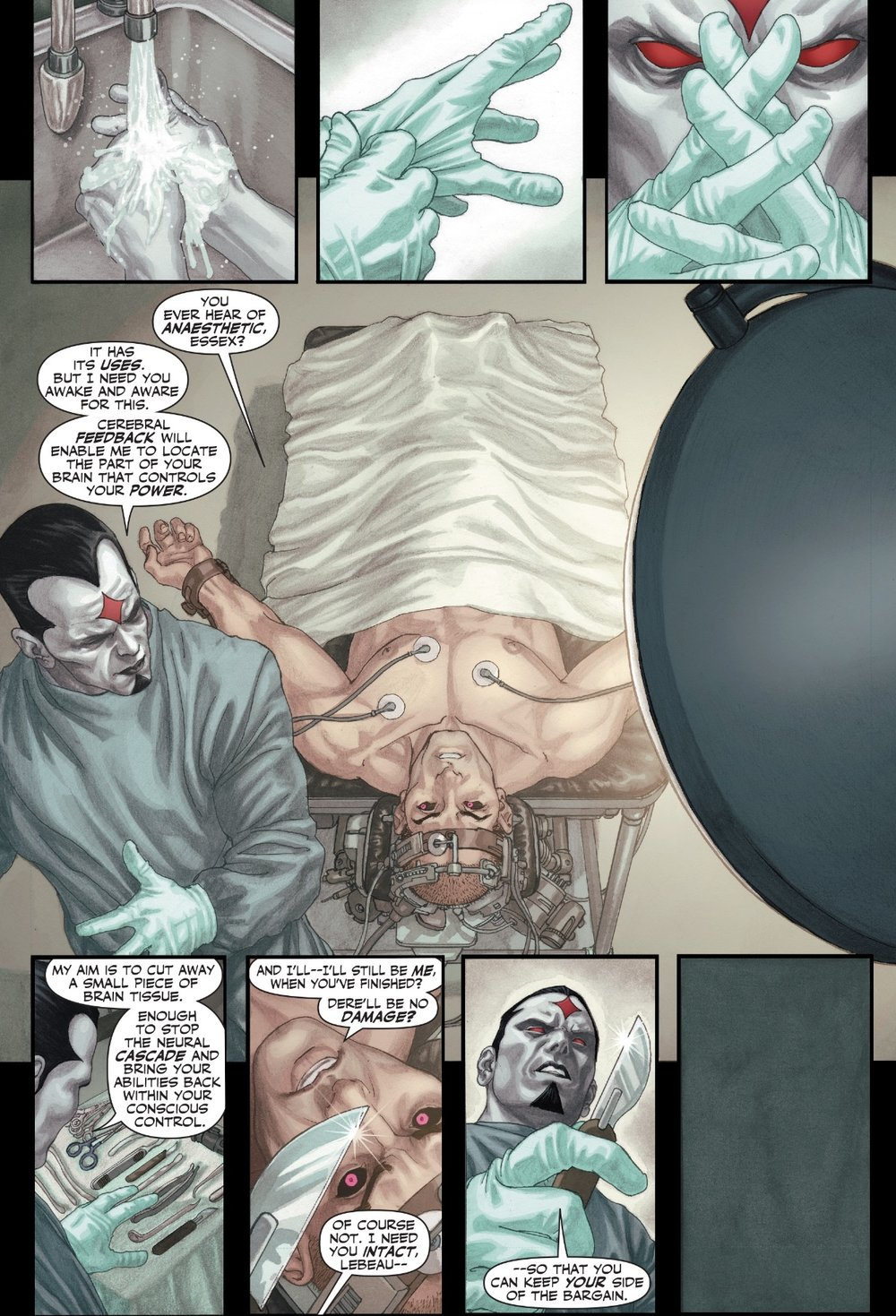 Mr. Sinister removing part of Gambit's brain ( X-Men Origins: Gambit ).