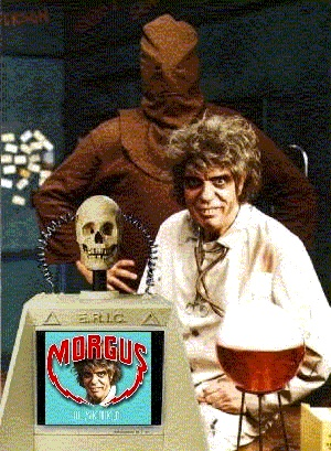 Morgus, Chopsley, and E.R.I.C.