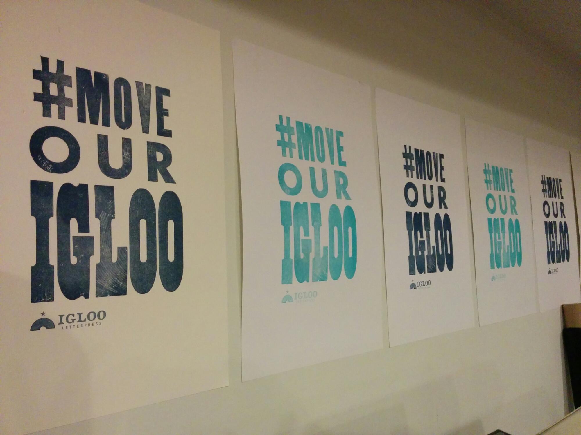 #moveourigloo